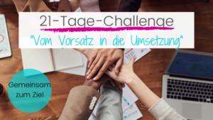 21-Tage-Challenge Vom Vorsatz in die Umsetzung